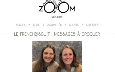 [Blogging] Le French Biscuit : messages à croquer