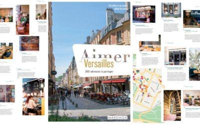 [Blogging] Dans les coulisses du guide «Aimer Versailles»