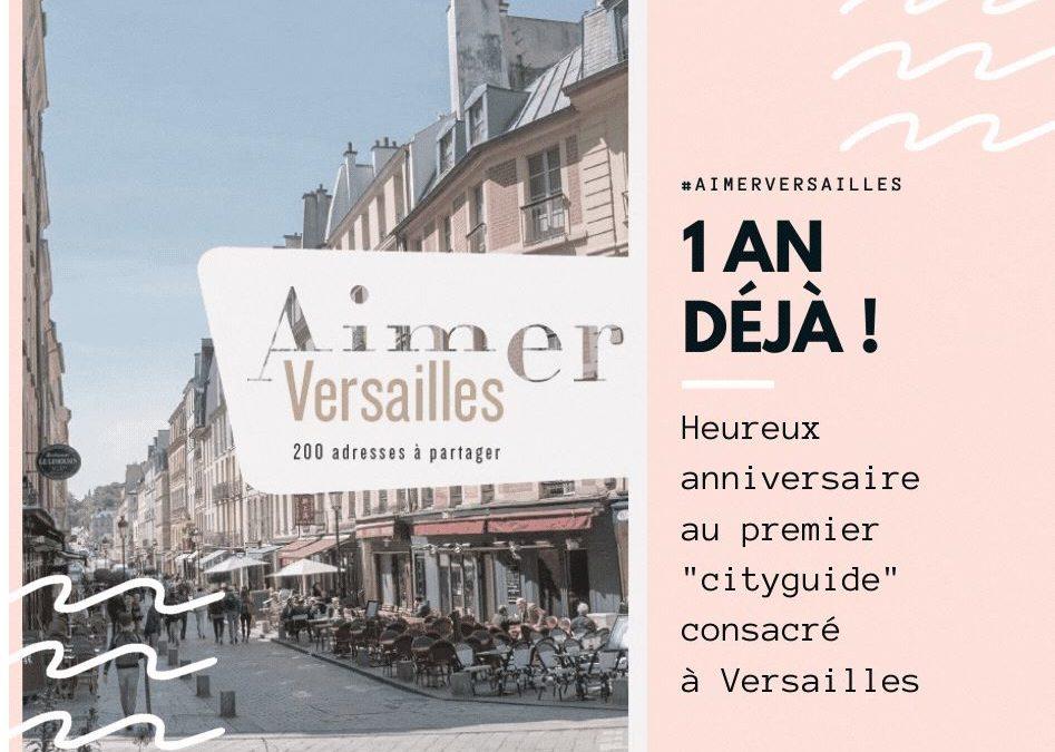 [Anniversaire] Première bougie pour le guide «Aimer Versailles»